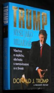 náhled knihy - Mysli jako miliardář : všechno o úspěchu, obchodu s nemovitostmi a o životě