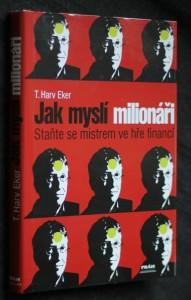 náhled knihy - Jak myslí milionáři : staňte se mistrem ve hře financí