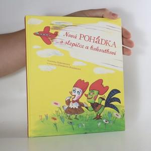 náhled knihy - Nová pohádka o slepičce a kohoutkovi