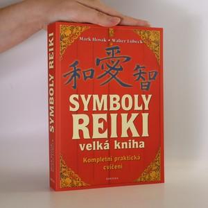 náhled knihy - Velká kniha symbolů reiki. Duchovní tradice symbolů a manter Usuiho systému přírodního léčení