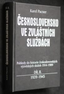 náhled knihy - Československo ve zvláštních službách : pohledy do historie československých výzvědných služeb 1914-1989 Díl II.