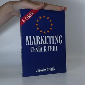 náhled knihy - Marketing cesta k trhu