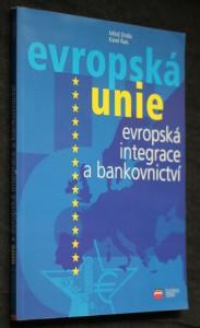 náhled knihy - Evropská integrace a bankovnictví