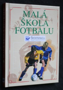 náhled knihy - Malá škola fotbalu