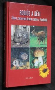 náhled knihy - Rodiče a děti : zákon zachování druhu rostlin a živočichů