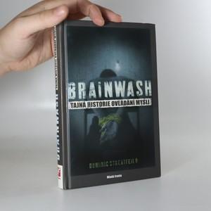 náhled knihy - Brainwash. Tajná historie ovládání mysli