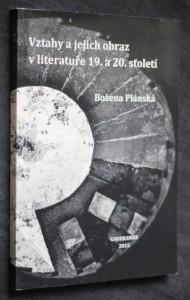 náhled knihy - Vztahy a jejich obraz v literatuře 19. a 20. století