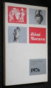 náhled knihy - Jižní Morava 1976, vlastivědný sborník, svazek 12.