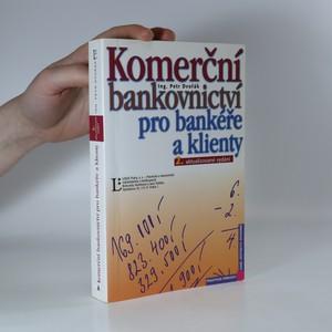 náhled knihy - Komerční bankovnictví pro bankéře a klienty