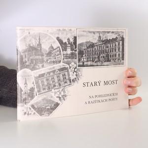 náhled knihy - Starý Most na pohlednicích a razítkách pošty