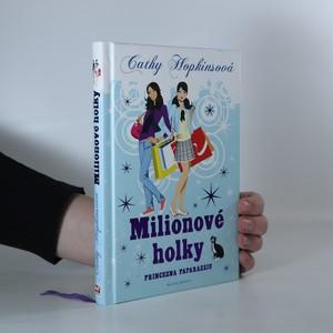 náhled knihy - Milionové holky. Princezna paparazziů