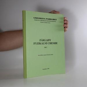 náhled knihy - Základy fyzikální chemie. Díl 2