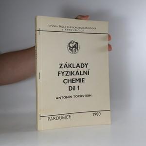 náhled knihy - Základy fyzikální chemie. Díl 1