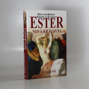 náhled knihy -  Ester nová královna. Peršané
