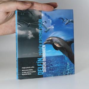 náhled knihy - Delfín. Příběh jednoho snílka