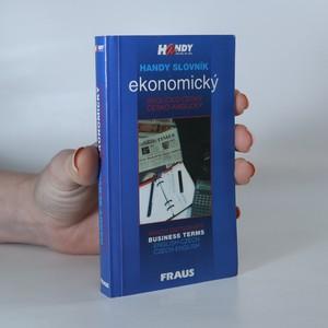 náhled knihy - Handy slovník ekonomický anglicko-český a česko-anglický = Handy dictionary of business terms English-Czech, Czech-English