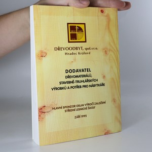 antikvární kniha Padesát let lesnického školství v Trutnově 1945 - 1995 , 1995