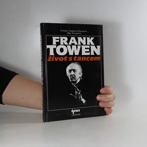 náhled knihy - Frank Towen : život s tancem