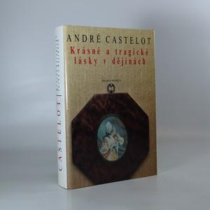 náhled knihy - Krásné a tragické lásky v dějinách