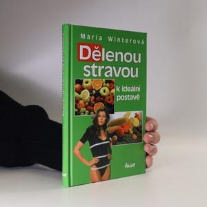 náhled knihy - Dělenou stravou k ideální postavě