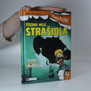 náhled knihy - Tajemství strašidelného zámku. Všechna moje strašidla
