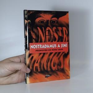 náhled knihy - Nostradamus a jiní : předpovědi do roku 2000