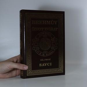 náhled knihy - Brehmův život zvířat. 1. díl, Savci