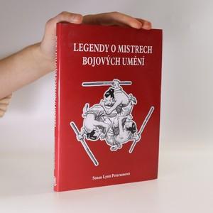 náhled knihy - Legendy o mistrech bojových umění