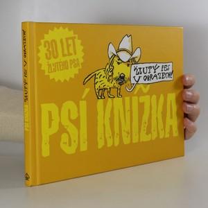 náhled knihy - Psí knížka : Žlutý pes v obrazech