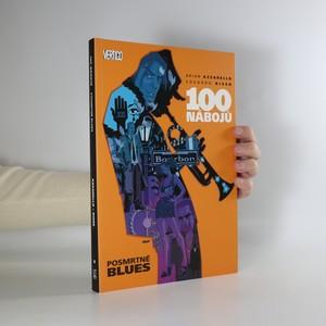 náhled knihy - 100 nábojů. Posmrtné blues