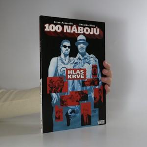 náhled knihy - 100 nábojů. Hlas krve