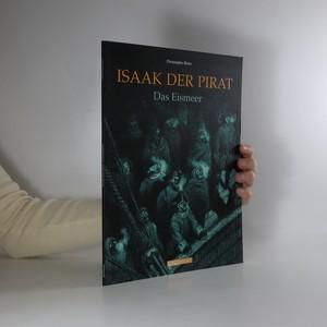 náhled knihy - Isaak der Pirat. Das Eismeer