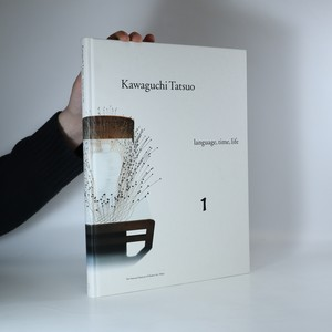 náhled knihy - Kawaguchi Tatsuo: Language, Time, Life 1. díl