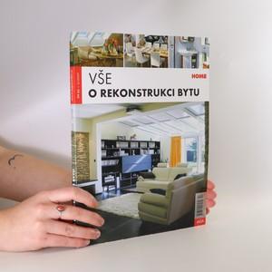 náhled knihy - Vše o rekonstrukci bytu. Březen 2007.