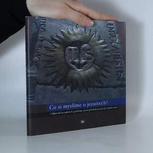 náhled knihy - Co si myslíme o jezuitech?