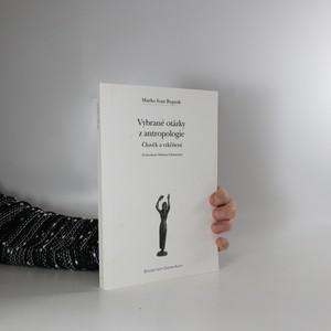 náhled knihy - Vybrané otázky z antropologie : člověk a vzkříšení