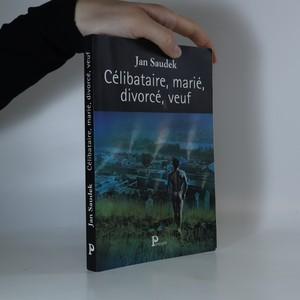 náhled knihy - Célibataire, marié, divorcé, veuf
