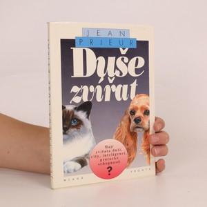 náhled knihy - Duše zvířat : mají zvířata duši, city, inteligenci, prorocké schopnosti?