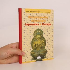 náhled knihy - Encyklopedie mytologie Japonska a Koreje