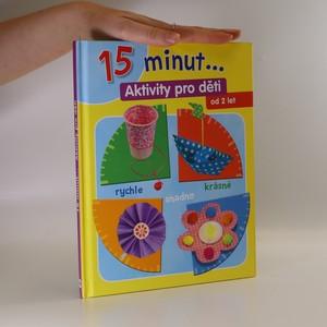 náhled knihy - 15 minut... - aktivity pro děti