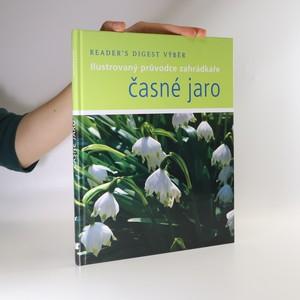 náhled knihy - Časné jaro : ilustrovaný průvodce zahrádkáře