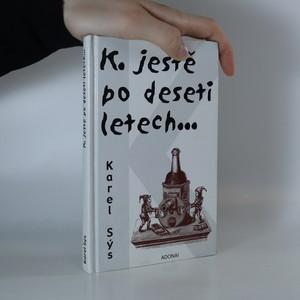 náhled knihy - K. ještě po deseti letech...