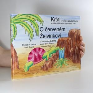 náhled knihy - Kröti und die Zauberblume. O Červeném Želvínkovi