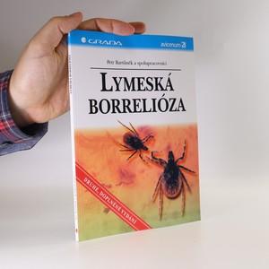 náhled knihy - Lymeská borrelióza. Druhé rozšířené vydání