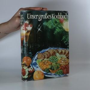 náhled knihy - Unser großes Kochbuch