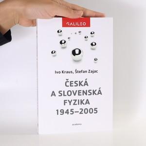 náhled knihy - Česká a slovenská fyzika 1945-2005