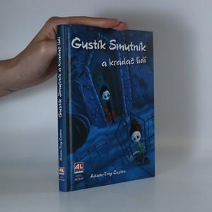 náhled knihy - Gustík Smutník a kradač lidí