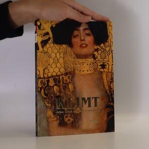náhled knihy - Klimt. Jeho život slovem a obrazem