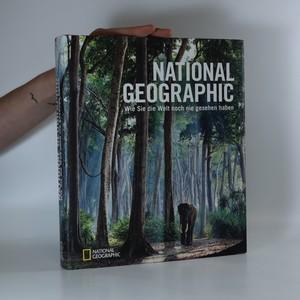 náhled knihy - National Geographic. Wie sie die welt noch nie gesehen haben