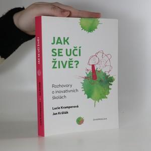 náhled knihy - Jak se učí živě? Rozhovory o inovativních školách